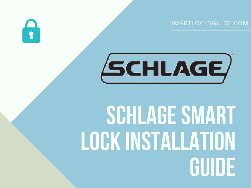 Schlage Smart Lock Installation Guide