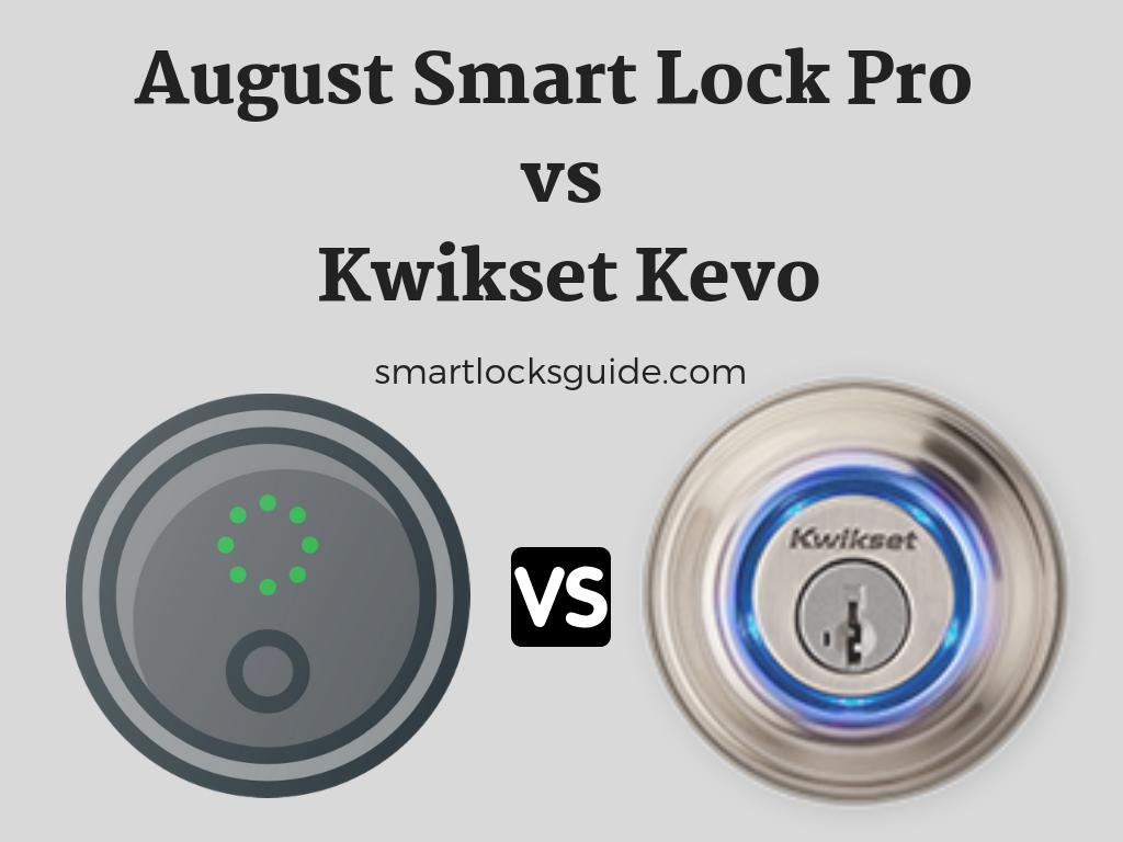 August Smart Lock Pro vs Kwikset Kevo