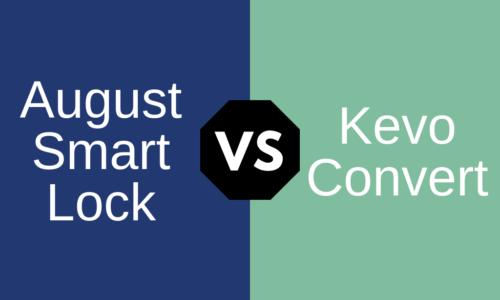 Kevo Convert vs August