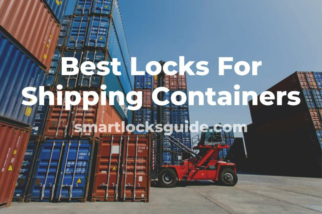 Best Lock For Shipping Container