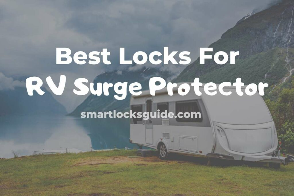 Best Locks For RV Surge Protector