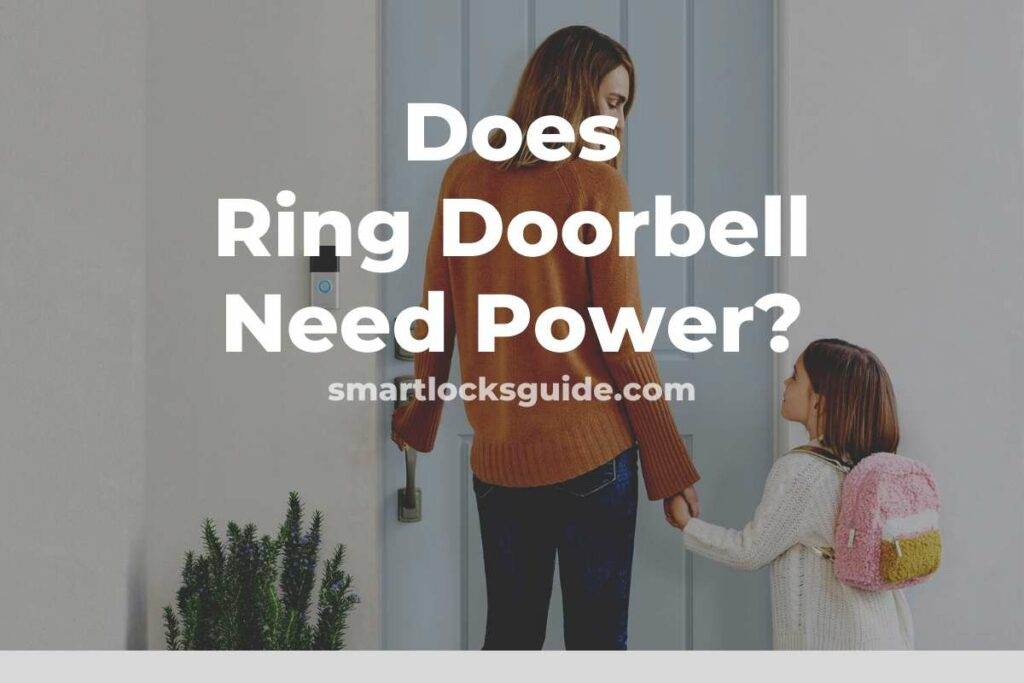 Does Ring Doorbell Need Power