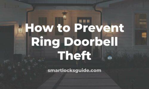 how to prevent ring doorbell theft