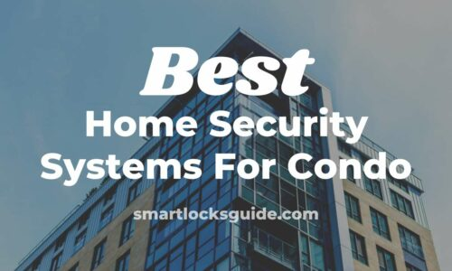 Best Home Security System For Condo