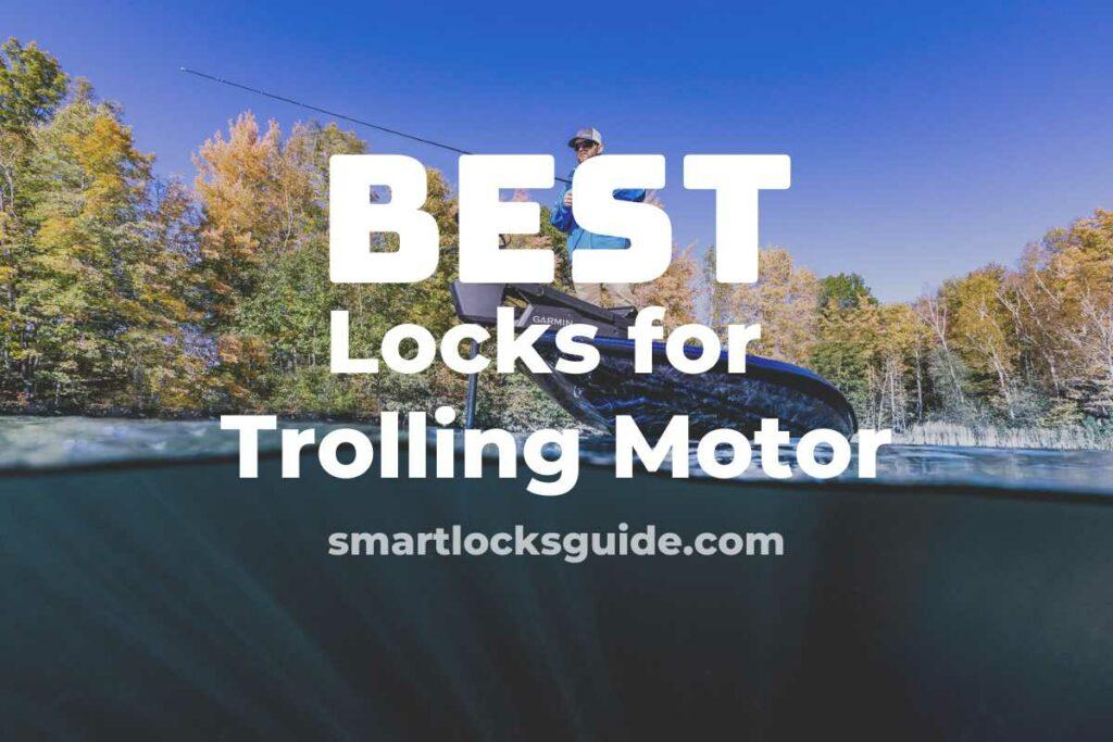 Best Locks For Trolling Motor