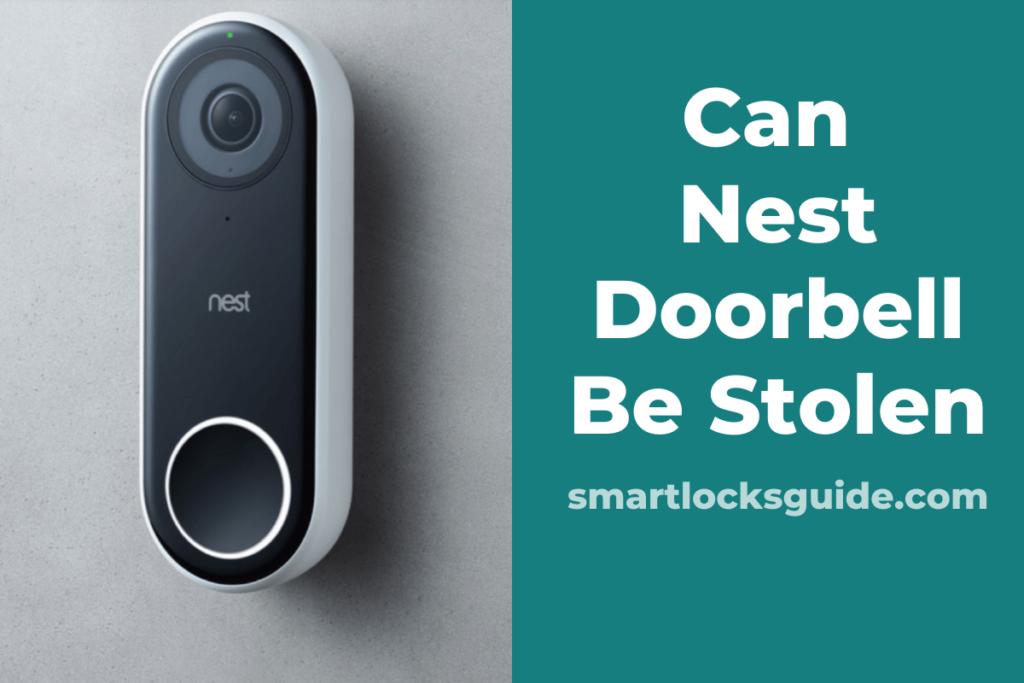 Can Nest Doorbell Be Stolen