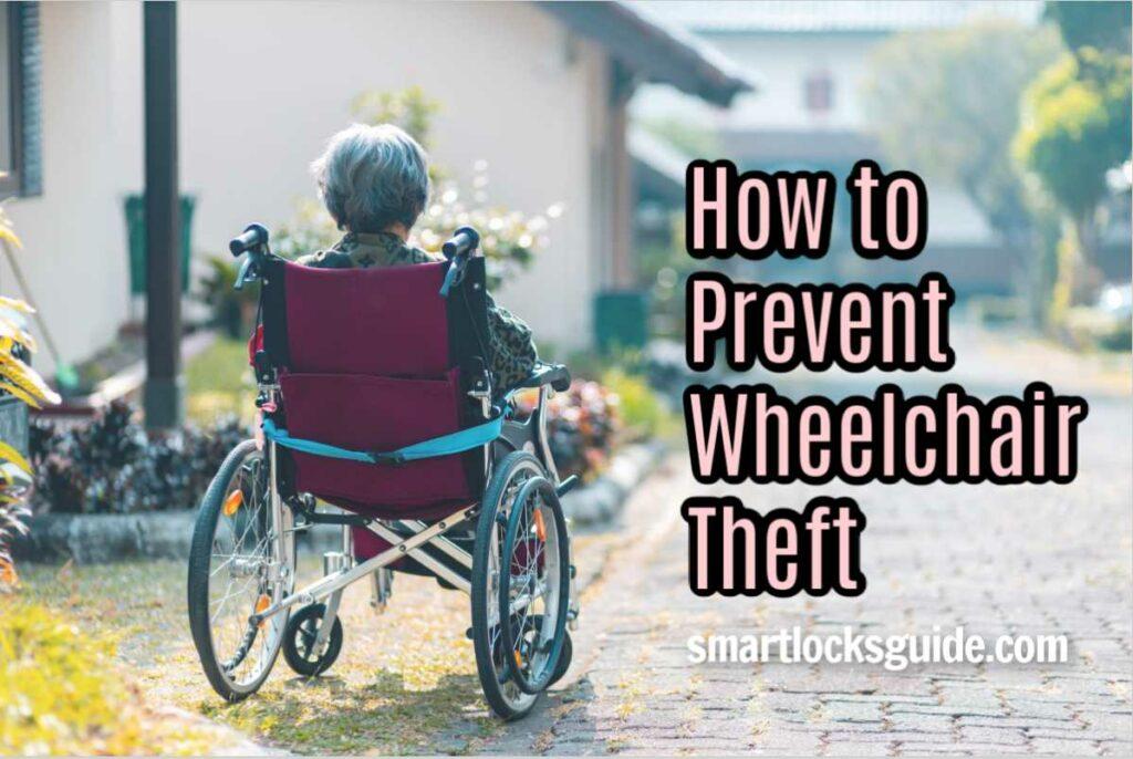 Prevent Wheelchair Theft