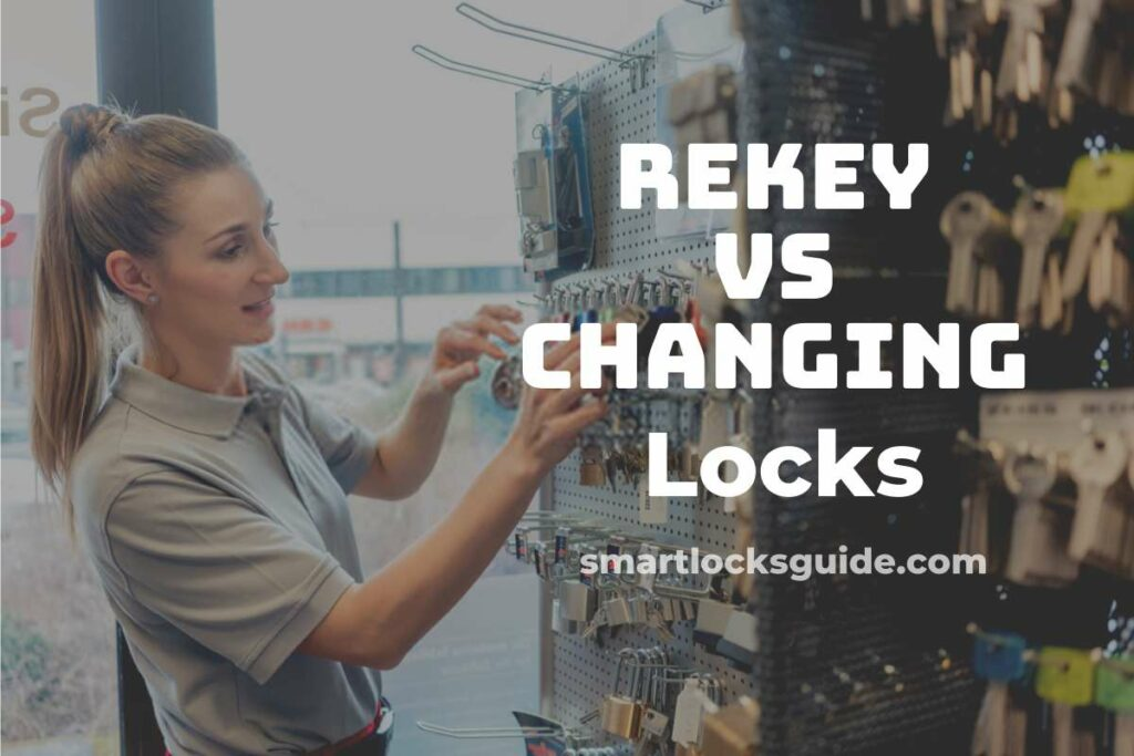 Rekey vs Changing Locks