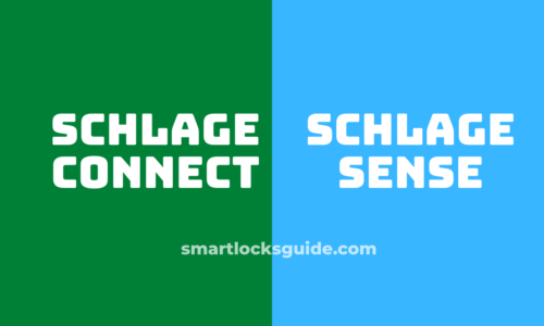 Schlage Connect vs Sense