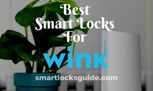 best smart lock for wink