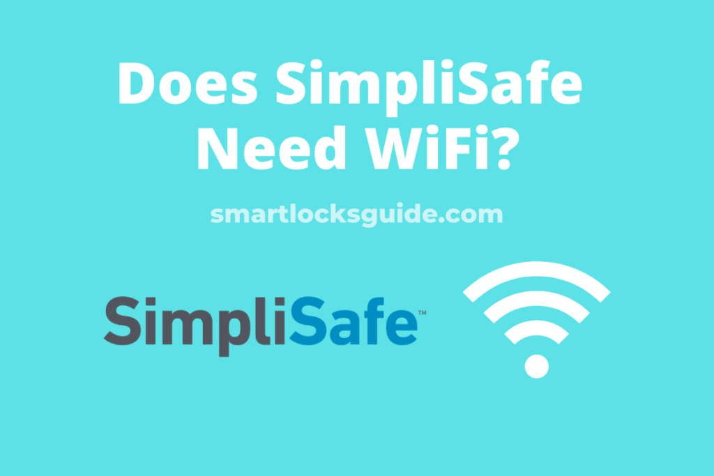 does simplisafe need wifi