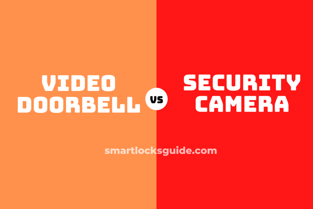 video doorbell vs security camera