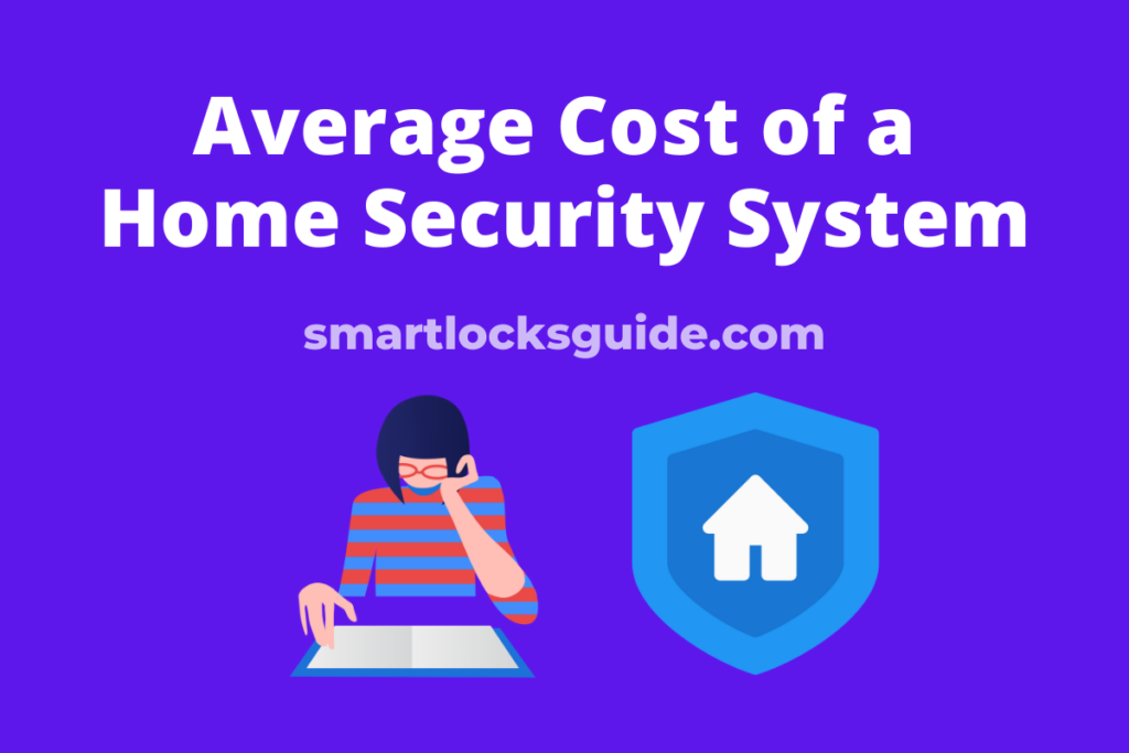 Average Cost of a Home Security System