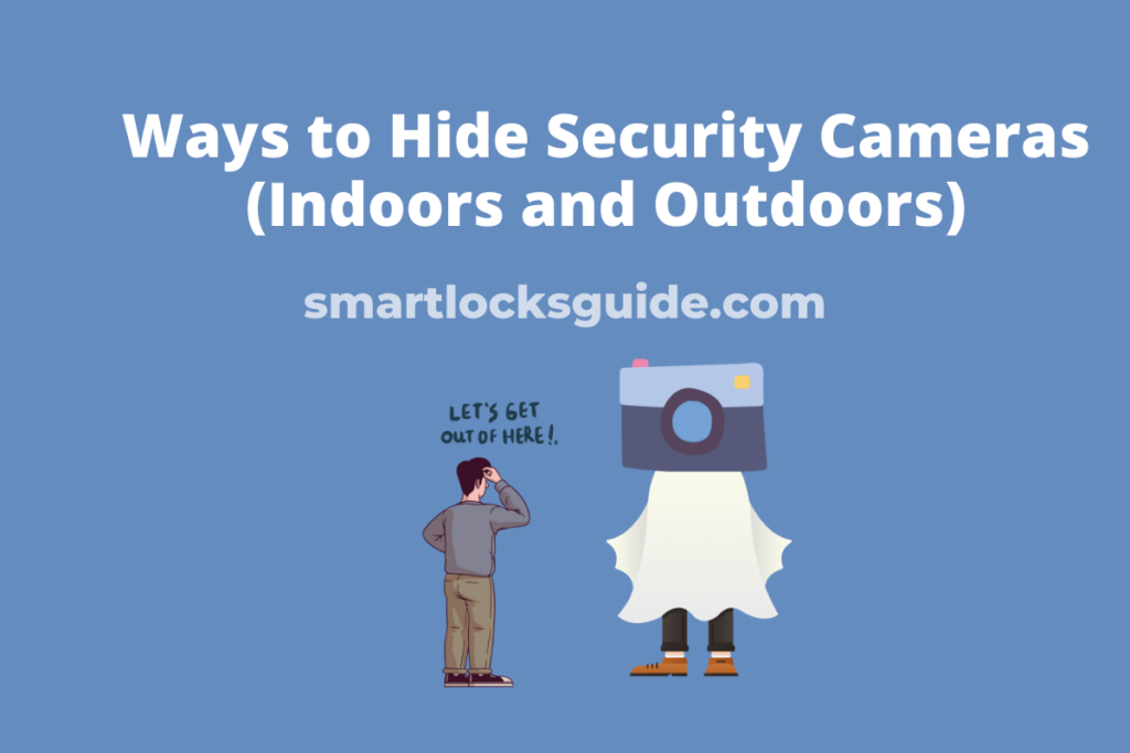 Hide Security Cameras
