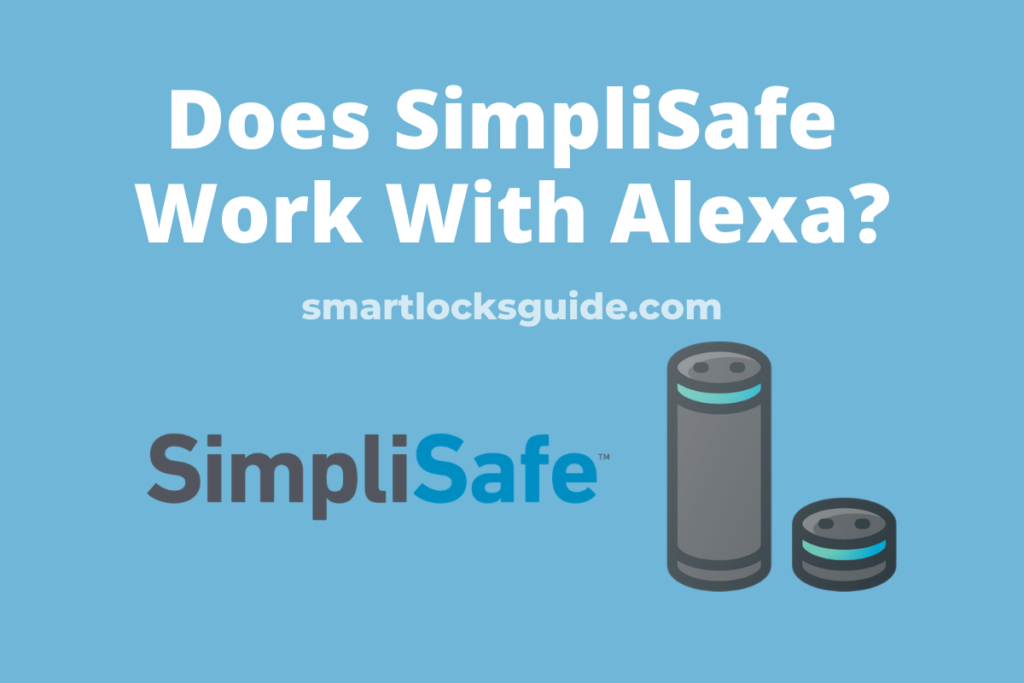does simplisafe work with alexa