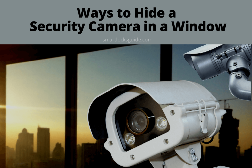 Hide A Security Camera In A Window