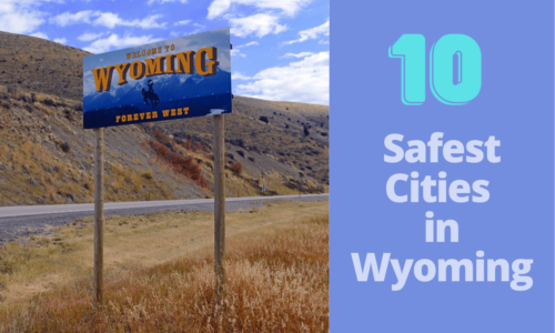 Safest Cities in Wyoming