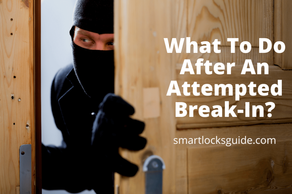 What To Do After An Attempted Break-In