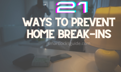 21 Ways to Prevent Home Break-Ins