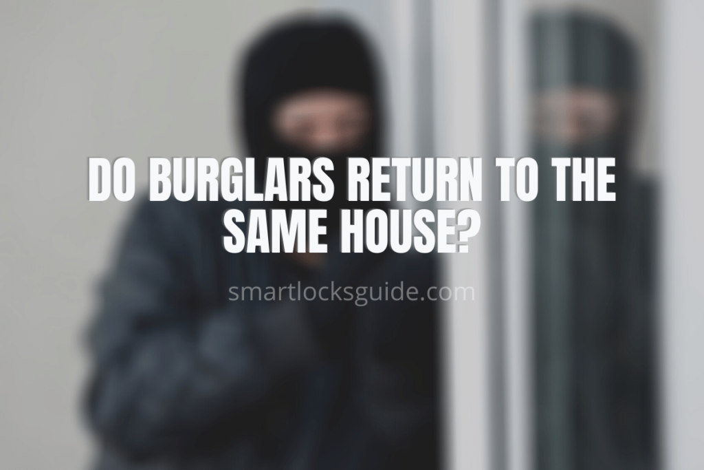 Do Burglars Return to the Same House