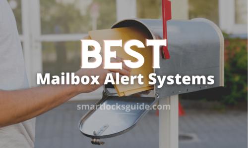 Best Mailbox Alert System