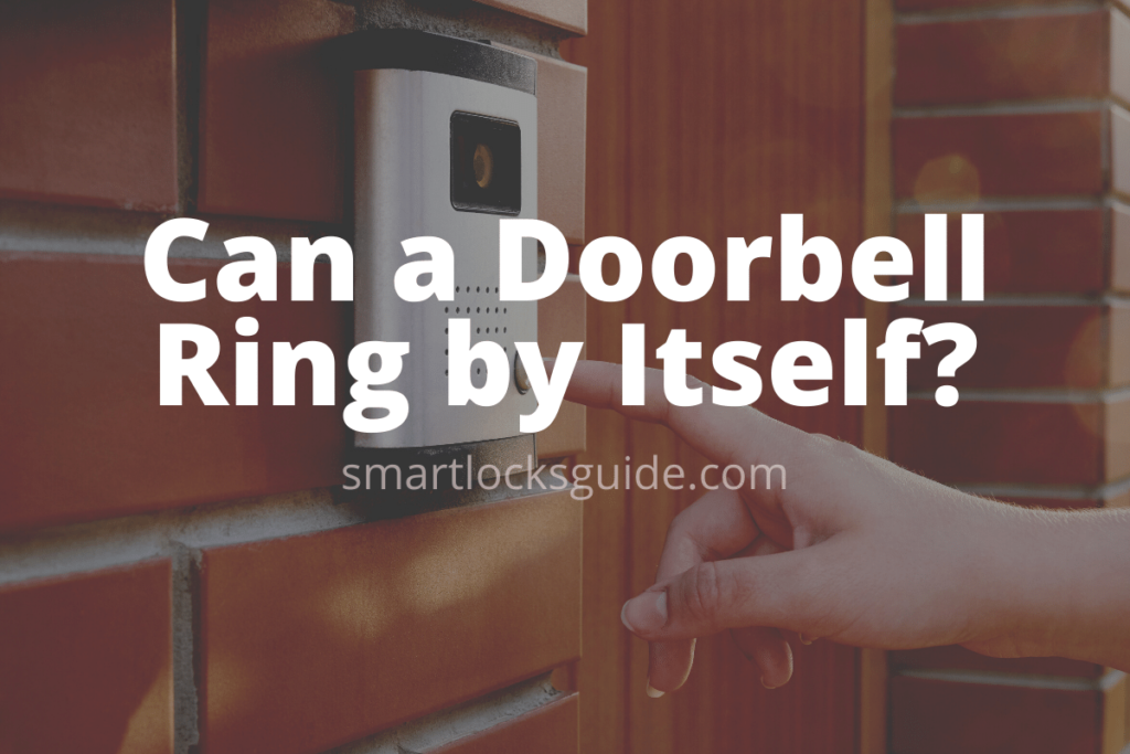 Can a Doorbell Ring by Itself