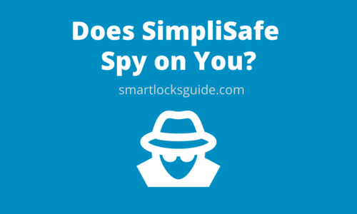 Does SimpliSafe Spy on You