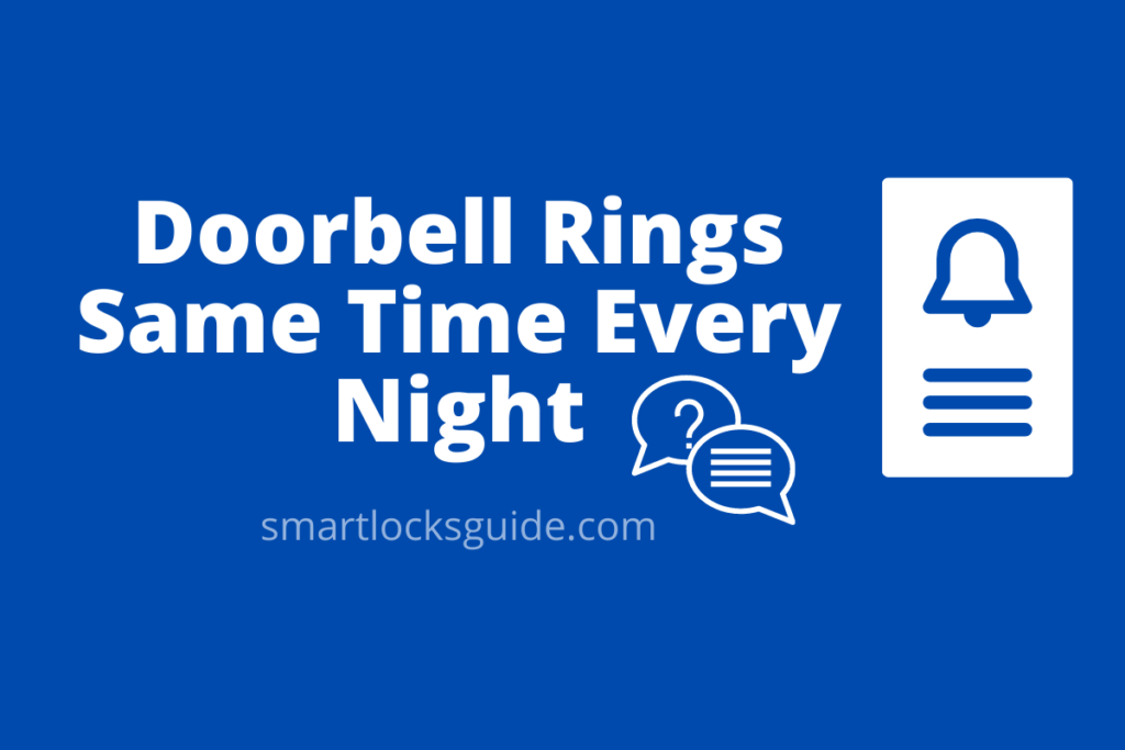 Doorbell Rings Same Time Every Night