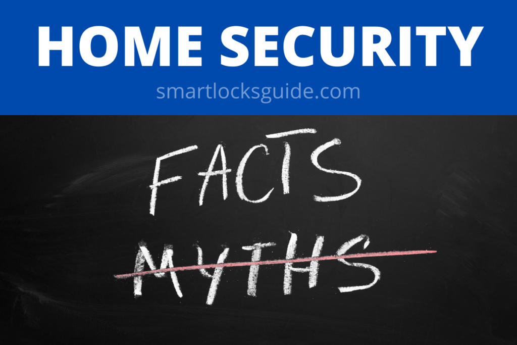 Home Security Myths