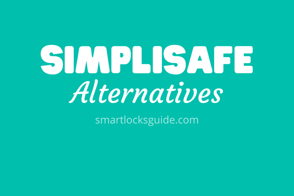 SimpliSafe Alternatives