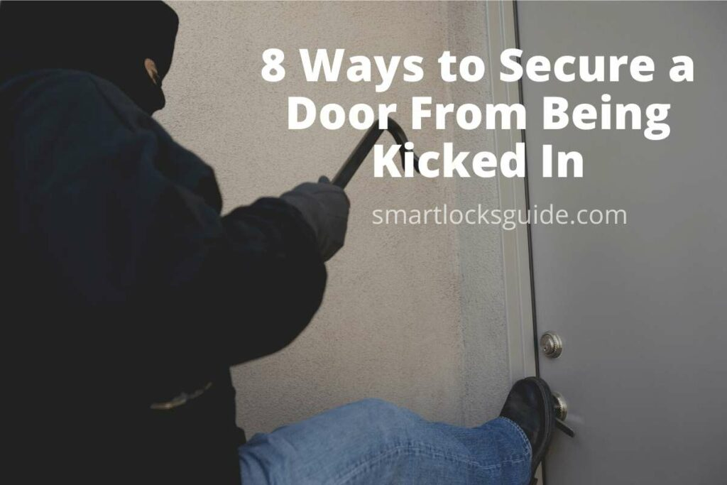 Ways to Secure a Door From Being Kicked In