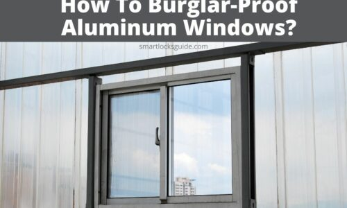 How To Burglar-Proof Aluminum Windows