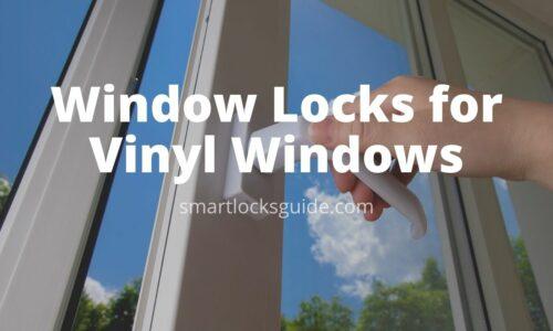 Window Locks for Vinyl Windows