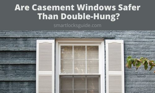 are casement windows safer than double hung