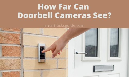 how far can doorbell cameras see