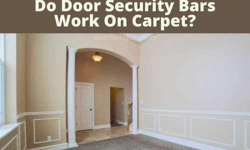 Do Door Security Bars Work On Carpet