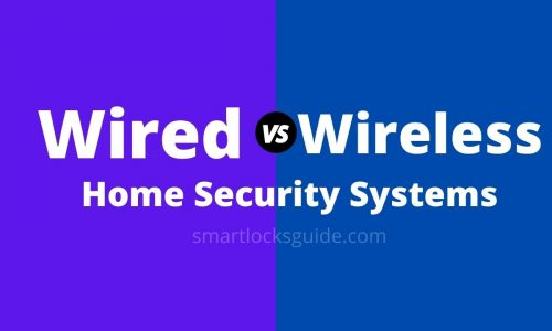 Wired vs Wireless Home Security Systems