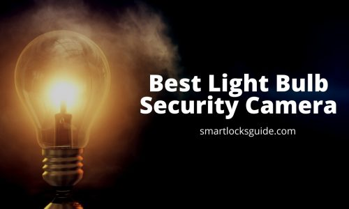 Best Light Bulb Security Camera