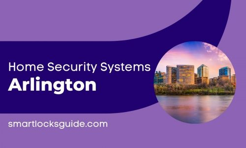 Home Security Systems Arlington