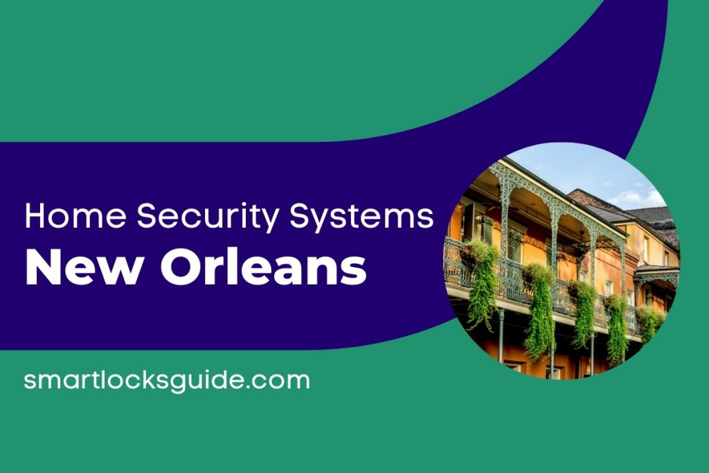 Home Security Systems New Orleans