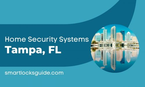 Home Security Systems Tampa