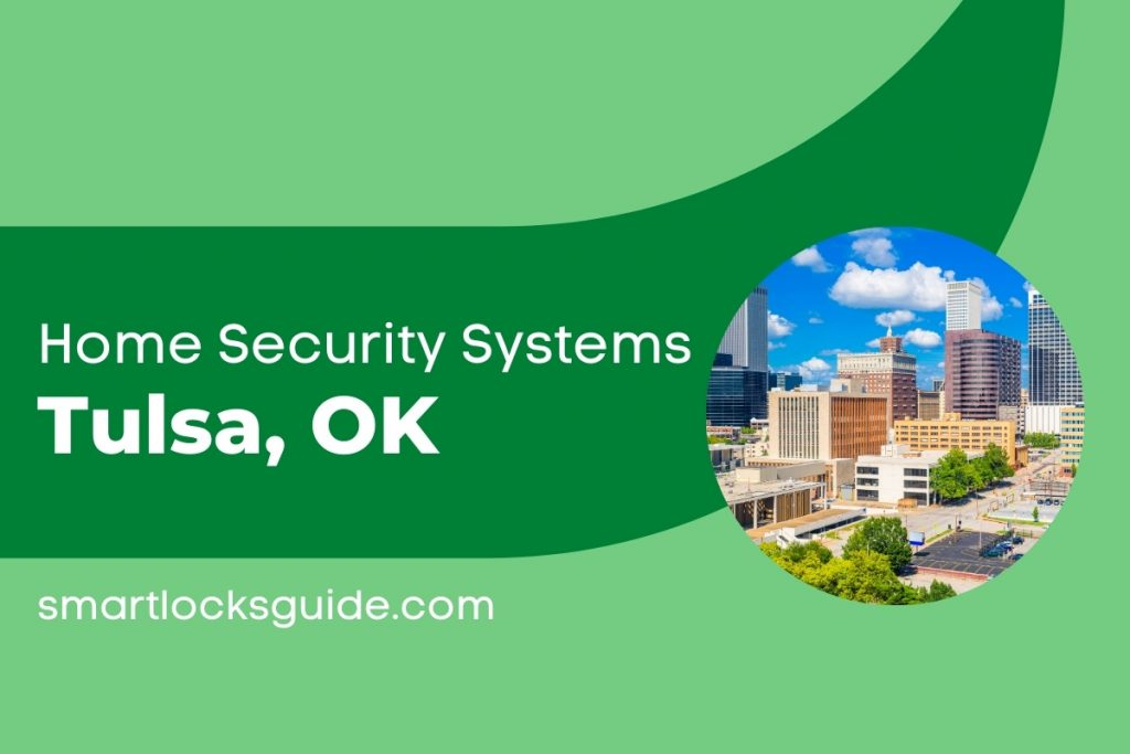 Home Security Systems Tulsa