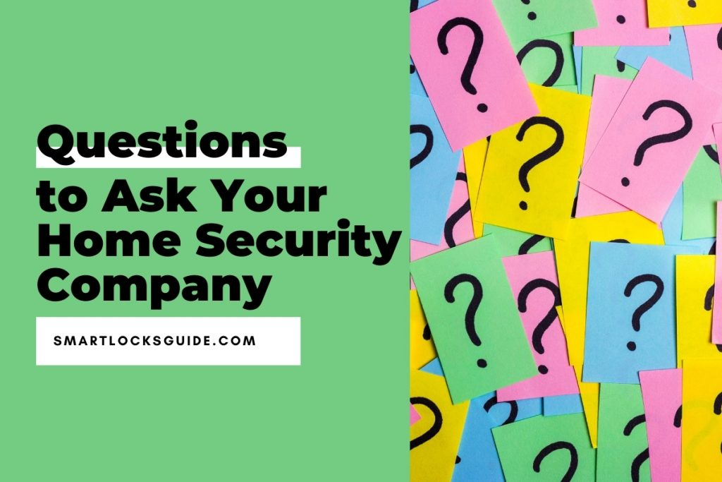Questions to Ask Your Home Security Company