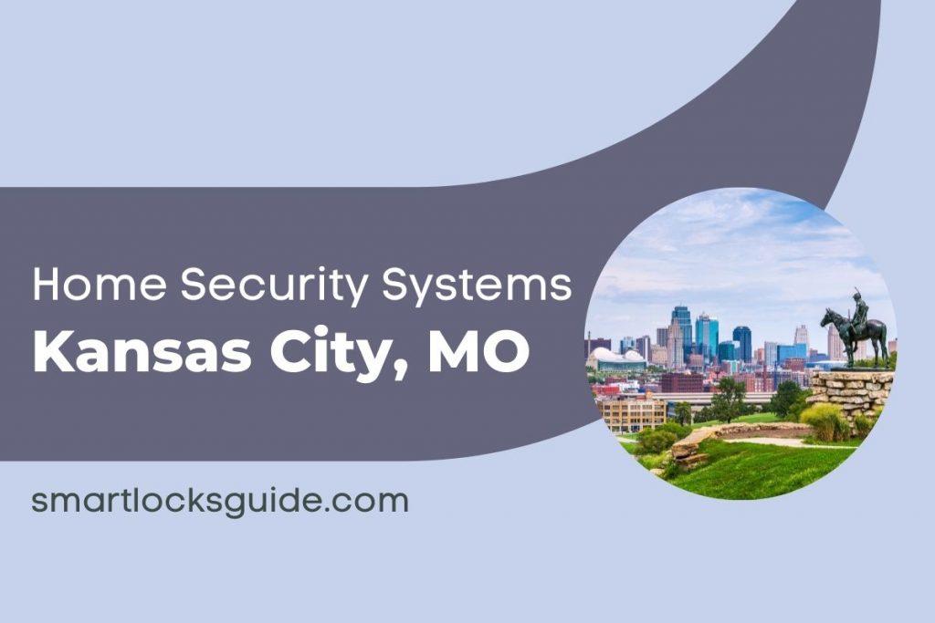 Home Security Systems Kansas City