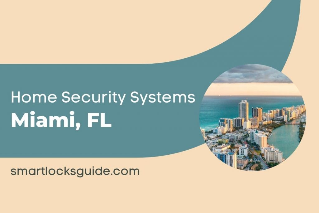 Home Security Systems Miami