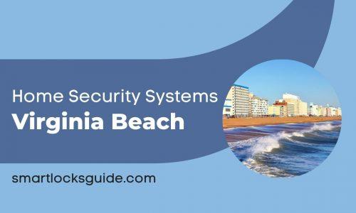 Home Security Systems Virginia Beach