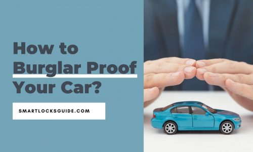 How to Burglar Proof Your Car