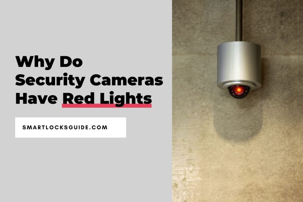 Why Do Security Cameras Have Red Lights