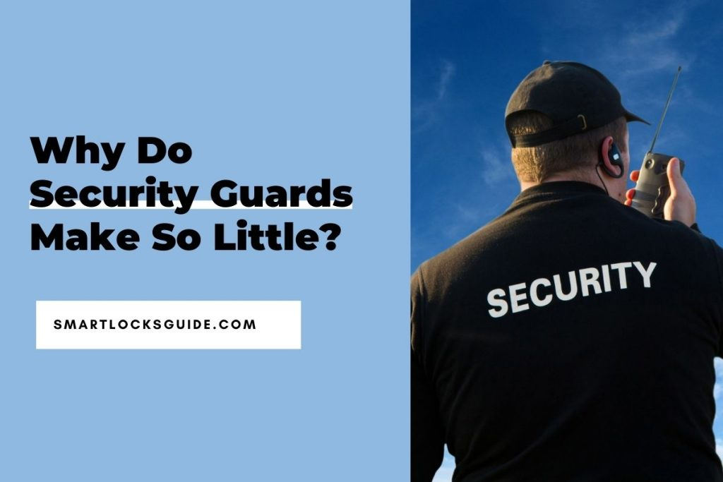 Why Do Security Guards Make So Little