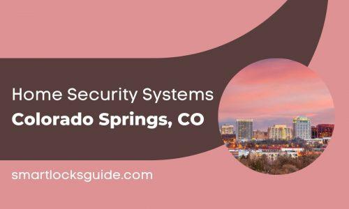Home Security Systems Colorado Springs